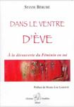 Dans le ventre d'Ève de Sylvie Bérubé